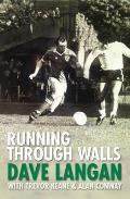 Running Through Walls Dave Langan