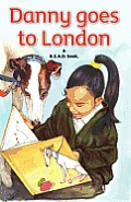 Danny Goes to London: A R.E.A.D. Book.