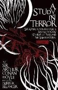 A Study In Terror: Sir Arthur Conan Doyle's Revolutionary Stories Of Fear & The Supernatural Volume 1 by Doyle Sir Arthur Conan