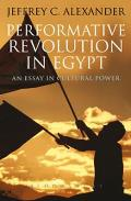 Performative Revolution in Egypt (11 Edition)