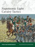 Elite #196: Napoleonic Light Cavalry Tactics