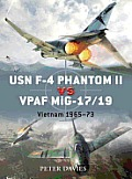 USN F-4 Phantom II Vs VPAF MiG-17/19: Vietnam 1965?73 Cover