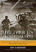 Deliver Us from Darkness: The Untold Story of Third Battalion 506 Parachute Infantry Regiment during Market Garden Cover