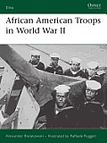 African American Troops in World War II Cover