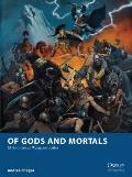 Of Gods and Mortals - Mythological Wargame Rules (Osprey Wargames)