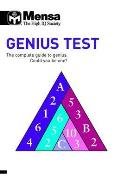 Mensa B: Genius Test: the Complete Guide To Genius, Could You Be One?