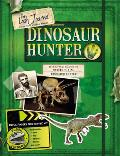 The Lost Journal: Dinosaur Hunter: Fossil Finders Special Mission [With Maps, Photos, Documents, Fossil Finds]