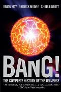 Bang The Complete History of the Universe