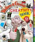 The Wallace & Gromit Creativity Book