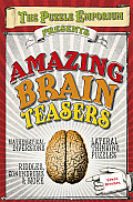 The Puzzle Emporium Presents Amazing Brain Teasers
