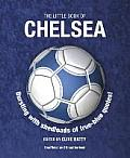 The Little Book of Chelsea: Bursting with Shedloads of True-Blue Quotes!
