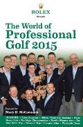 The World of Professional Golf 2015