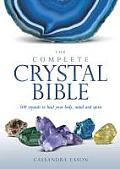 The Complete Crystal Bible