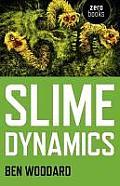 Slime Dynamics: Generation,...