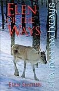 Shaman Pathways Elen of the Ways British Shamanism Following the Deer Trods