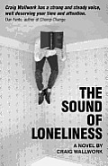 The Sound of Loneliness