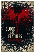 Blood & Feathers