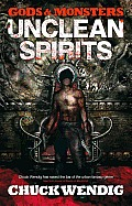 Unclean Spirits (Gods & Monsters)