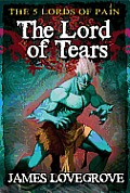 The Lord of Tears (Five Lords of Pain Book 3)