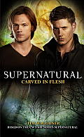 Carved in Flesh (Supernatural)