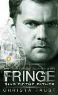 Fringe - Sins of the Father (Novel #3) (Fringe)