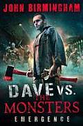 Dave VS. the Monsters: Emergence (David Hooper 1)