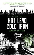 Hot Lead Cold Iron Mick Oberon Job Book 1