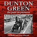 Dunton Green: The Past in Pictures
