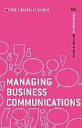 Managing Business Communications: Your Guide To Getting It Right