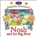 Noah and His Big Boat--Magnetic Adventures