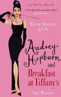 Fifth Avenue, 5am: Audrey Hepburn in Breakfast At Tiffany's