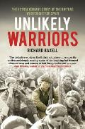 Unlikely Warriors: The Extraordinary Story of the Britons Who Fought for Spain