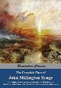 The Complete Plays of John Millington Synge: In the Shadow of the Glen, Riders to the Sea, the Well of the Saints, the Playboy of the Western World, t