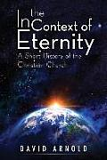 In the Context of Eternity: A Short History of the Christian Church