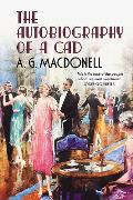 The Autobiography of a CAD (Fonthill Complete A. G. Macdonell)
