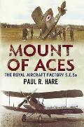 Mount of Aces: The Royal Aircraft Factory S.E.5a