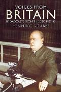 Voices from Britain: Broadcasts from the BBC 1939-45
