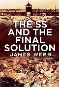 The SS and the Final Solution