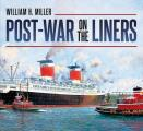 Post-War on the Liners: 1945-1977
