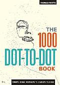 1,000 Dot-to-dot Book: Twenty Iconic Portraits To Complete Yourself