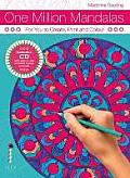 One Million Mandalas: for You To Create, Print and Colour