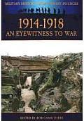 1914-1918: An Eyewitness to War