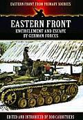 Eastern Front Encirclement & Escape by German Forces