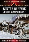 Winter Warfare on the Russian Front