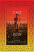 Setting Sun A Memoir of Empire & Family Secrets