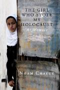 The Girl Who Stole My Holocaust