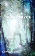 Frozen Whispers