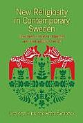 New Religiosity in Contemporary Sweden: The Dalarna Study in National and International Context