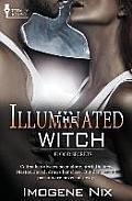 Blood Secrets: The Illuminated Witch