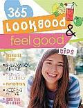Look Good and Feel Good Tips